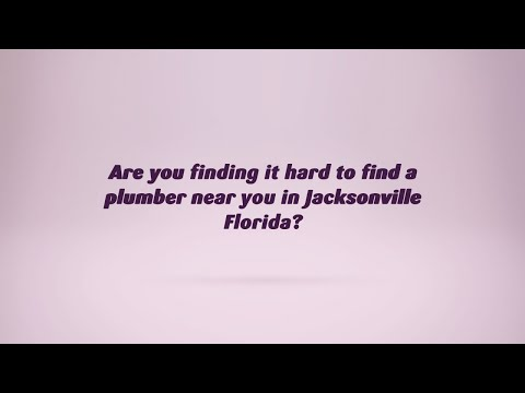 Find A Plumber Now In Jacksonville Florida