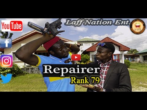 Laff Nation Ent._Rank 79_Repairer