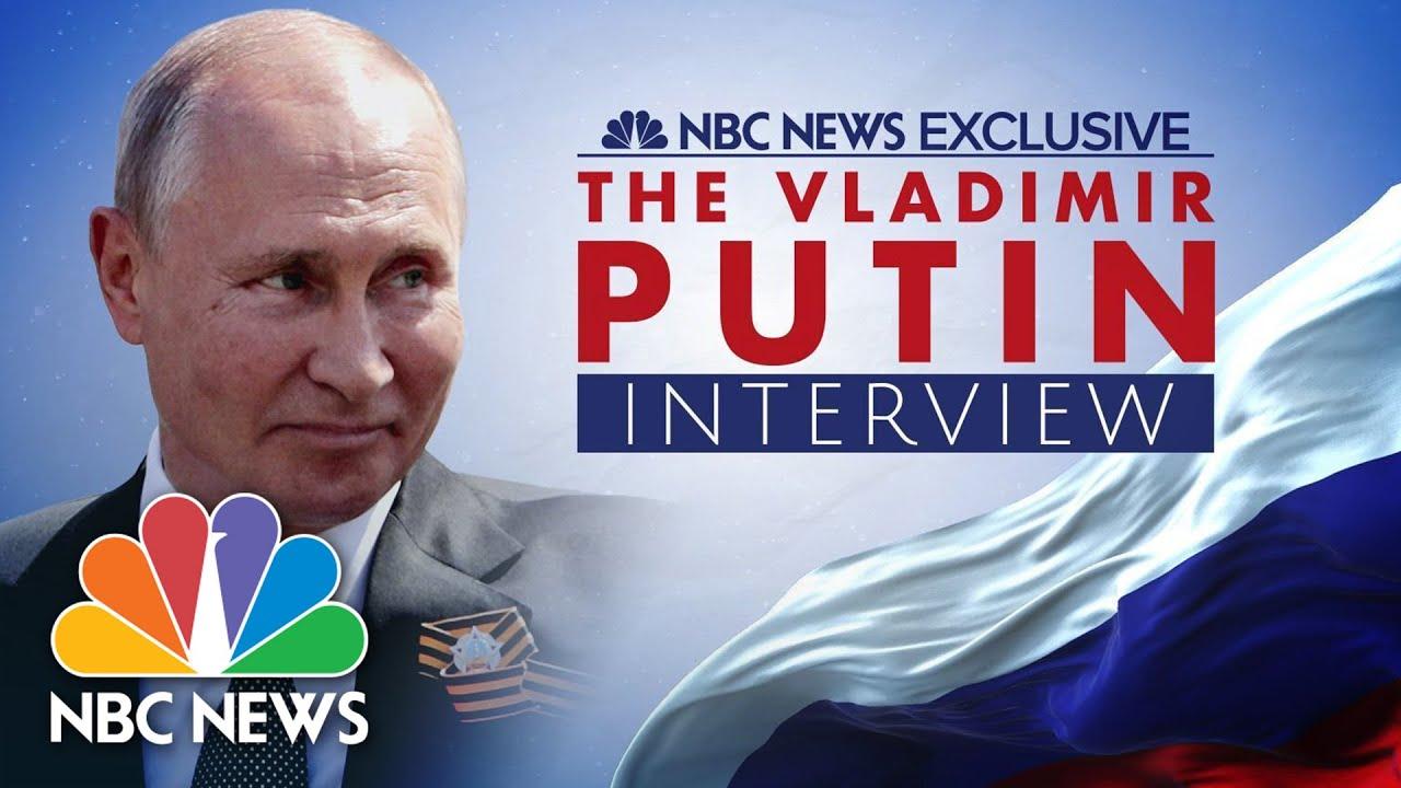 The Vladimir Putin Interview: An NBC News exclusive