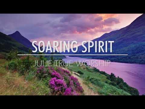Julie True Worship Soaring Spirit