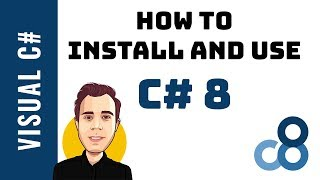 Install and Use C# 8 in Visual Studio 2019