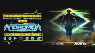 Andromida - Vanguard Transpires