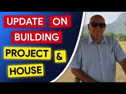 Update on Building In Thailand Project