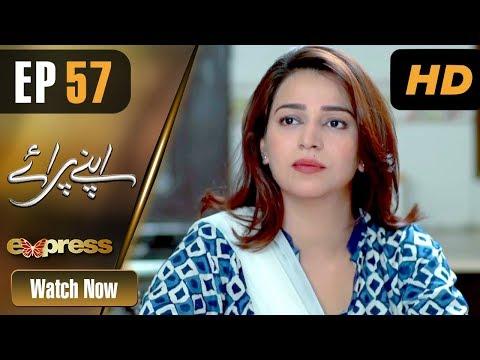 Apnay Paraye - Episode 57 - Express Entertainment Dramas