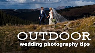 Our 9 Best Outdoor Wedding Photography Tips Night And Lighting Ideas
