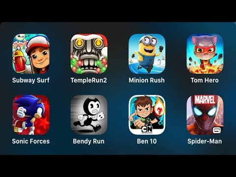 Subway Surfers,Temple Run 2,Minion Rush,Talking Tom Hero Dash,Sonic,Bendy Run,Ben 10,Spider-Man
