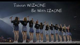 Taiwan WIZ*ONE Be With IZ*ONE   1111台灣巫師應援影片