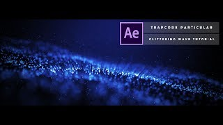 How to create Glittering Particle Wave in After Effects   [  After Effects Tutorial  ]