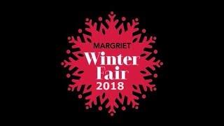 Margriet Winterfair 2018 Deel 1