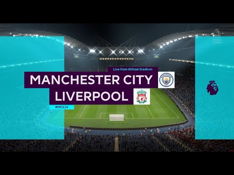 Manchester City Vs Liverpool - FIFA 20 (Full Gameplay)