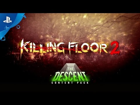 Killing Floor 2 - The Descent Content Pack Release Trailer | PS4
