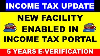 NEW E-VERIFICATION OF INCOME TAX RETURN FACILITY ENABLED ON INCOME TAX PORTAL | CA MANOJ GUPTA