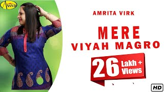 Mere Viyah Magro Amrita Virk [ Official Video ] 2012 - Anand Music