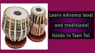 Teen Tal advance level and traditional kaida Tabla lesson #48