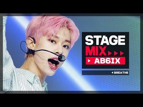 [Stage Mix] 에이비식스 - BREATHE (AB6IX - BREATHE)