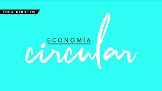 Encuentro Mujer Sustentable: Economia Circular