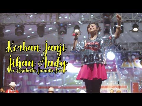 Korban Janji - Jihan Audy Live Rosabella Juanda Sidoarjo
