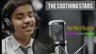 Meharbaani || Arslan Siddiqui || Singing Competition