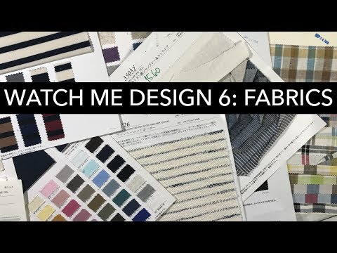 Watch Me Design 6: Fabrics