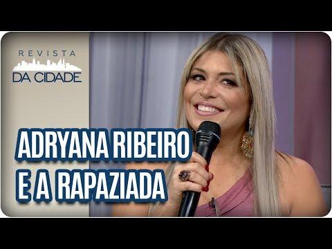 Música E Bate-Papo Com Adryana Ribeiro E A Rapaziada - Revista Da Cidade (22/03/18)