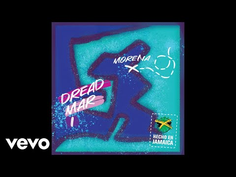Dread Mar I - Morena (Official Audio)