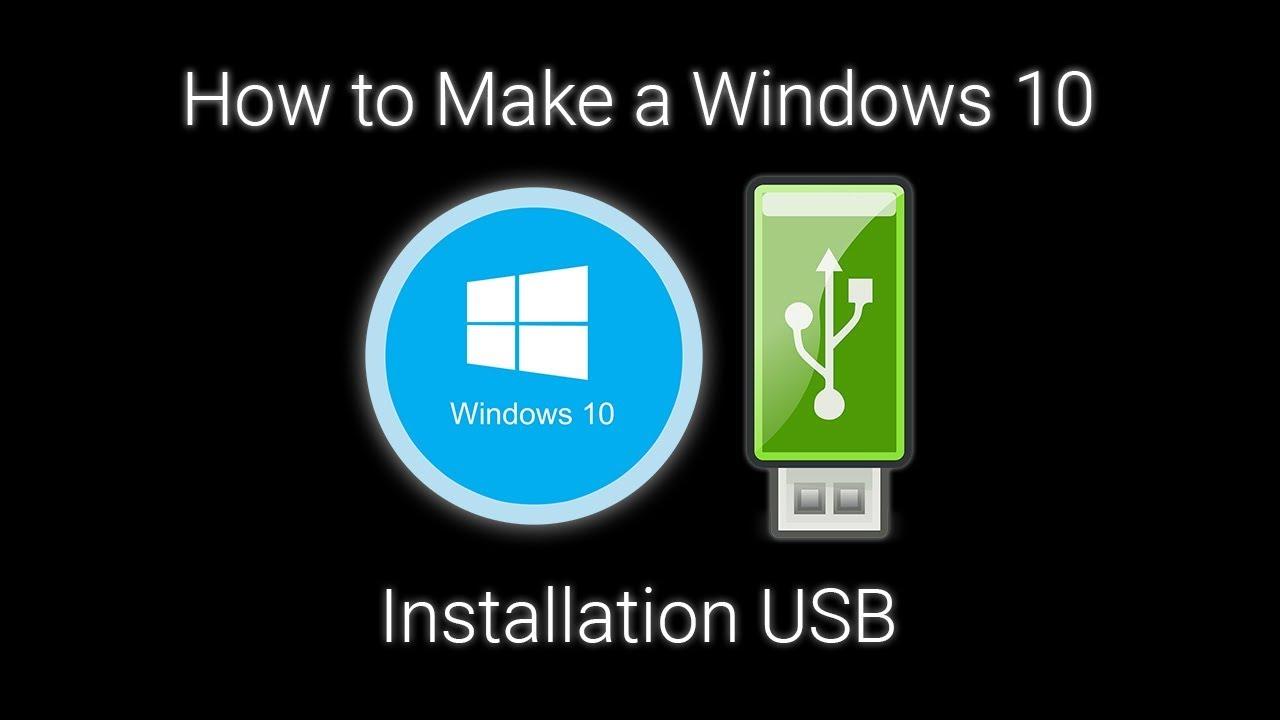 make a windows 10 install usb