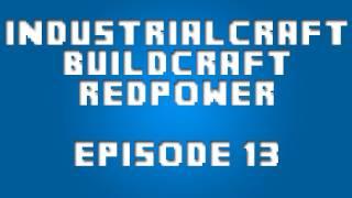 Industrial Craft 2 - Episode 13 - Recipe FAIL!