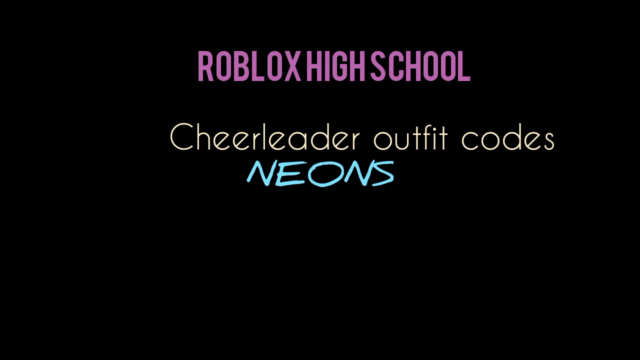 Roblox Highschool Codes For Cheerleader Outfits Part 1 Youtube