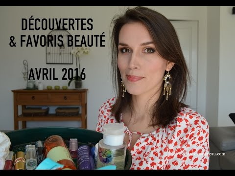 Découvertes et favoris beauté avril 2016 - blog Bien dans sa Peau