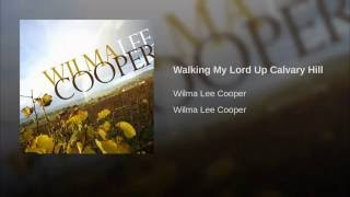 Walking My Lord Up Calvary Hill