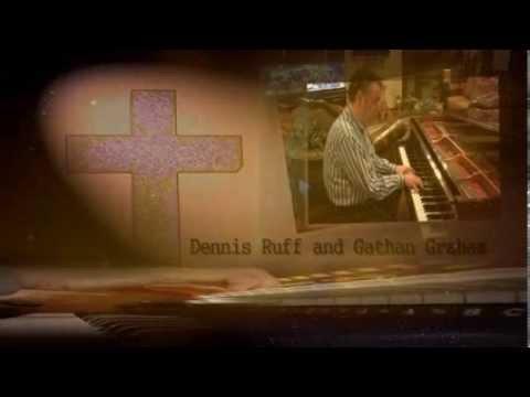 Near The Cross - Gathan Graham & Dennis Ruff