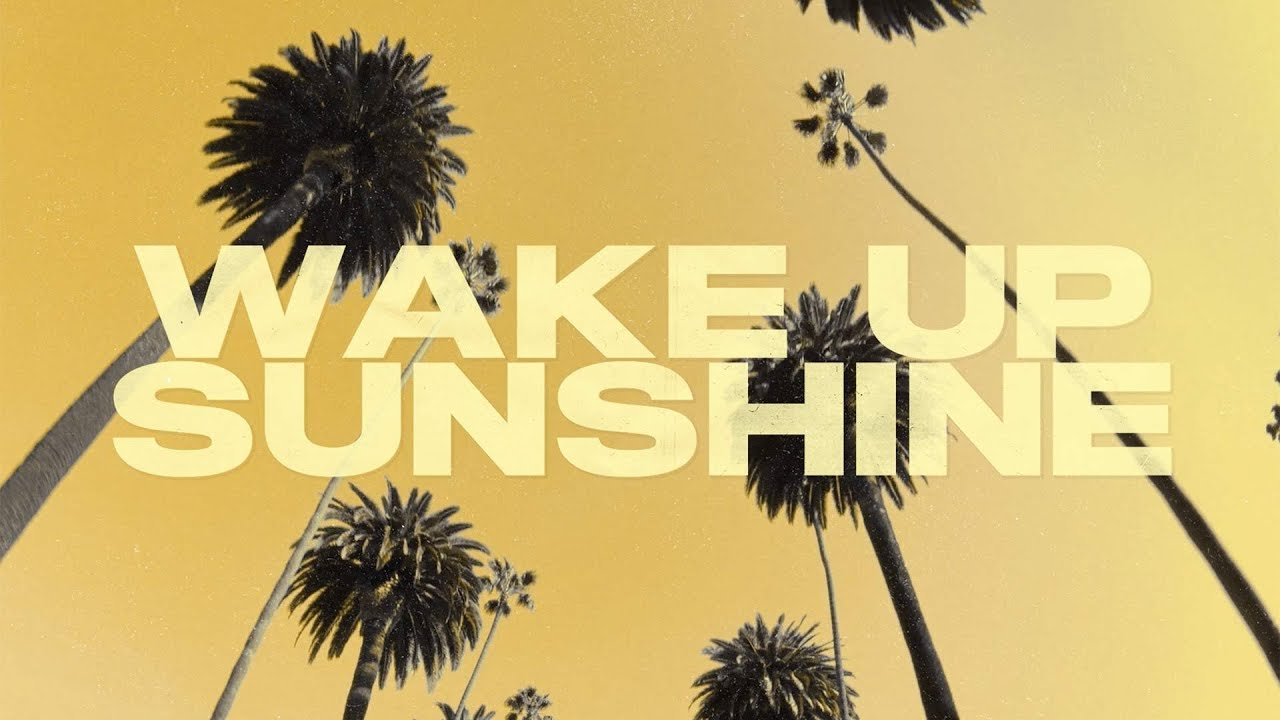 Arti Lirik dan Terjemahan All Time Low - Wake Up Sunshine