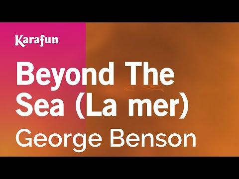 Karaoke Beyond The Sea (La mer) - George Benson *