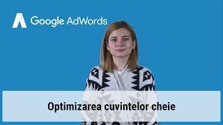 Optimizarea cuvintelor cheie în AdWords(, 2016-07-01T10:54:21.000Z)