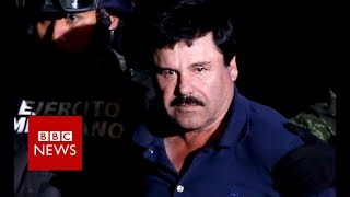 El Chapo: Five things to know - BBC News