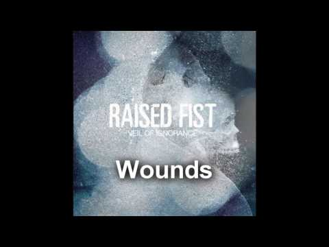 Raised Fist - Wounds