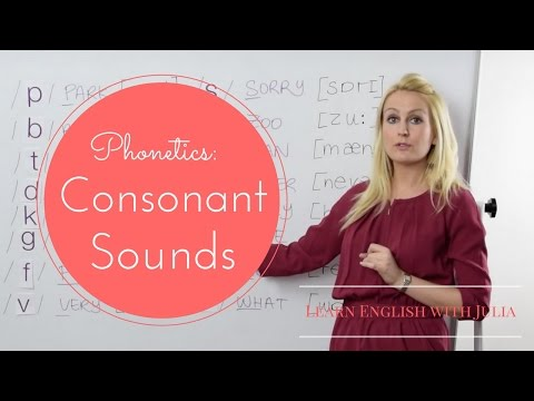 Consonant sounds: Phonetics / Pronunciation Class with Learn English with Julia