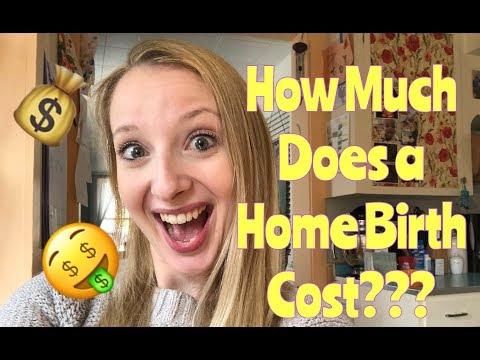 How Much Does A Home Birth Cost!?