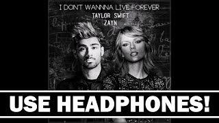 I Don't Wanna Live Forever (8D AUDIO) ZAYN, Taylor Swift (Fifty Shades Darker)
