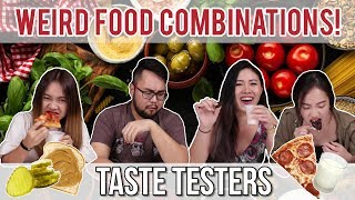 WEIRD FOOD COMBINATIONS | Taste Testers | EP 23