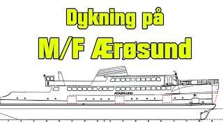 Dykning på M/F Ærøsund med Rødme Dyk