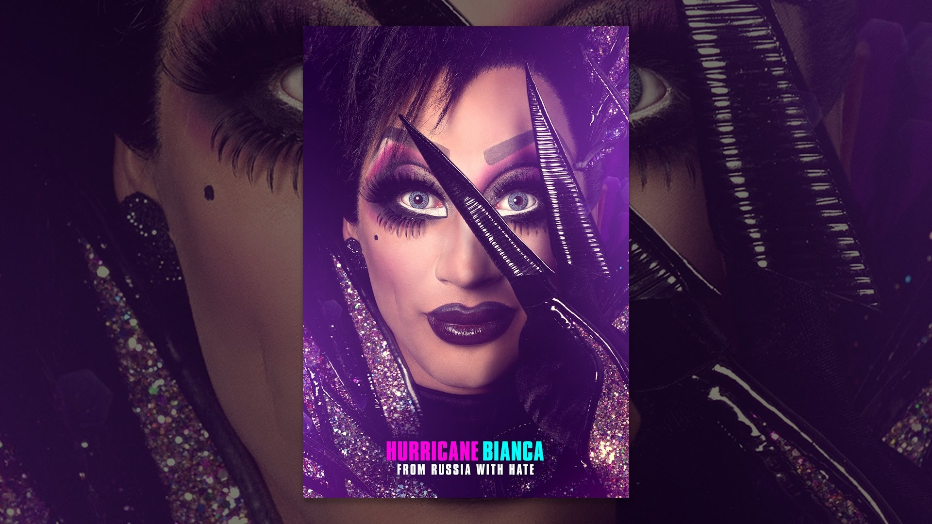 Hurricane Bianca: From Russia With Hate 1