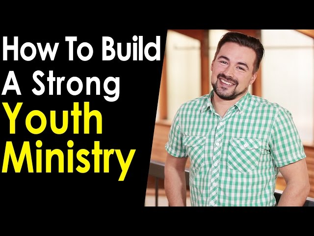 How To Build A Strong Youth Ministry  - Andy Gabruch