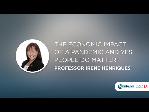 Schulich Webinar Series: Shaping The Post-Pandemic World - The Economic Impact Of A Pandemic