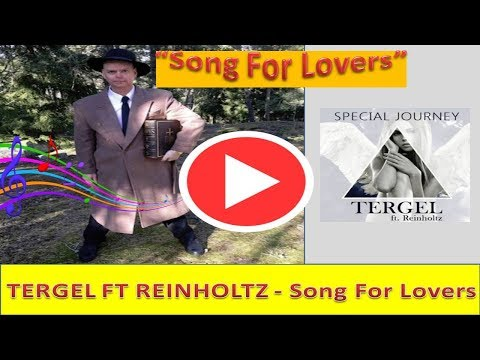 TERGEL FT REINHOLTZ | Song For Lovers