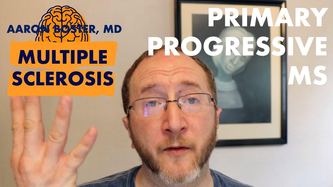 Primary Progressive Multiple Sclerosis (PPMS) – 22p Siki Yatri