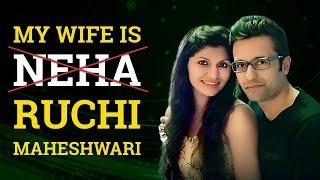 Ruchi Maheshwari - My Better Half!