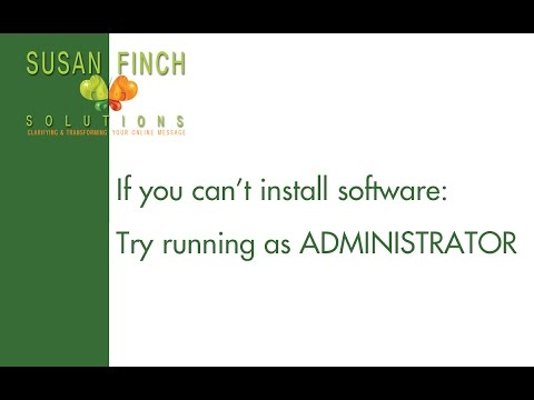 Can't install software? Try run as administrator