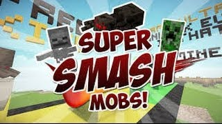 minecraft:minigame -super smash mobs