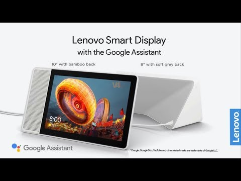 Lenovo's Smart Display: The First Google Appliance, Specs Features, Price, Trailer